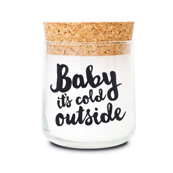 Duftkerzenglas - Baby it's cold outside